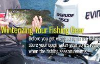 Winterizing Your Fishing Gear