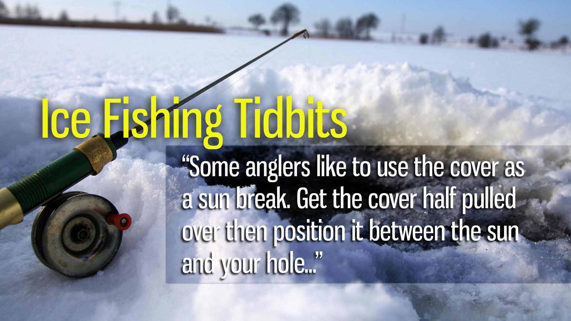 Ice Fishing Tidbits