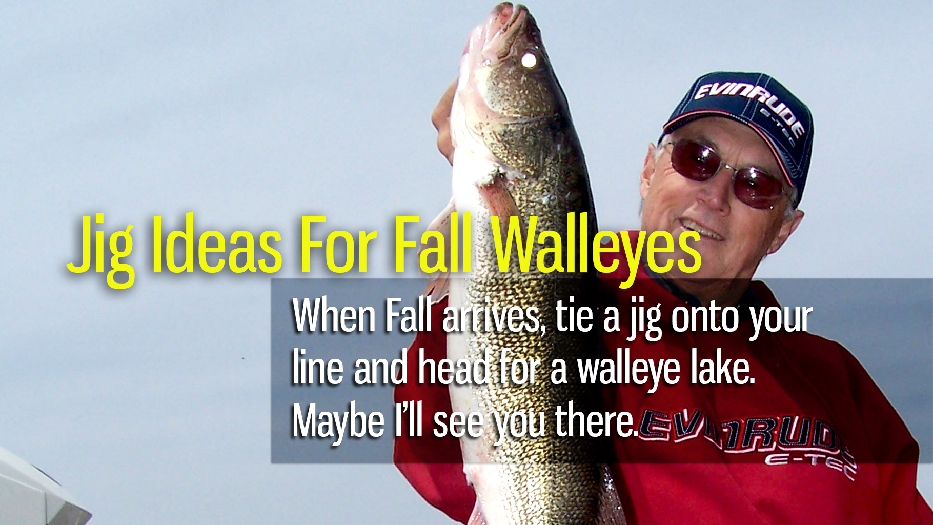Jig Ideas For Fall Walleyes